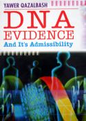 D.N.A. Evidence and its admissibility