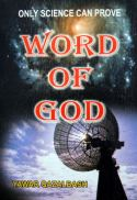 Only Science Can Prove, Word of God