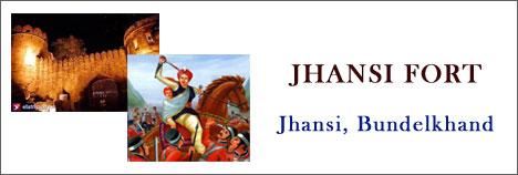 Jhansi Fort, Bundelkhand