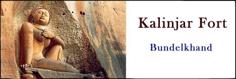Kalinjar Fort Bundelkhand
